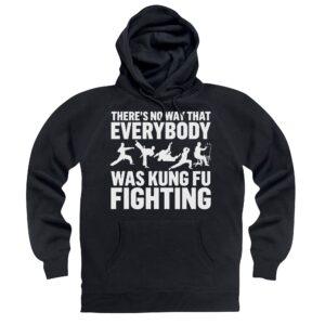 Kung Fu Fighting Hoodie