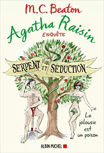 Agatha Raisin 23 - Serpent et séduction (A.M.BEATON M.)