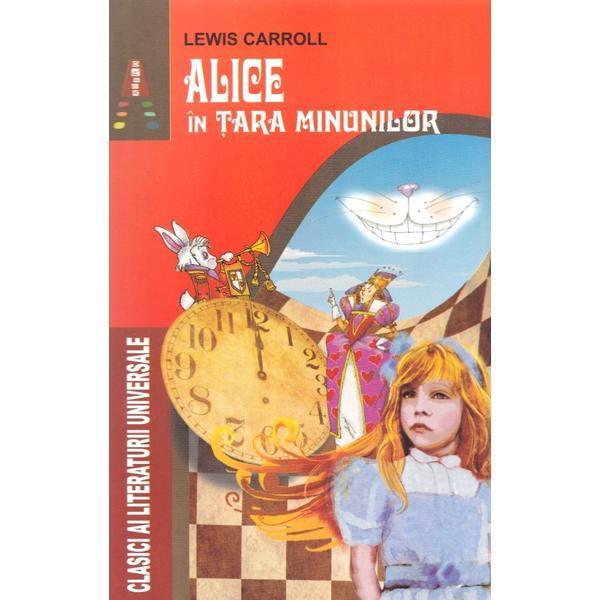 Alice in Tara Minunilor - Lewis Carroll, editura Astro