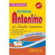Dictionar de antonime al limbii romane - M. E. Iacobescu