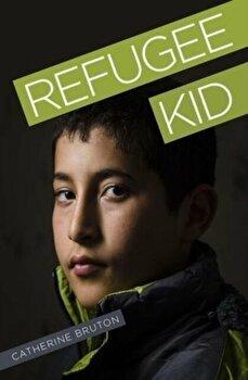 Refugee Kid, Paperback/Catherine Bruton