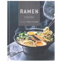 Ramen: Japanese Noodles & Small Dishes by Tove Nilsson